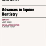 Advances in Equine Dentistry